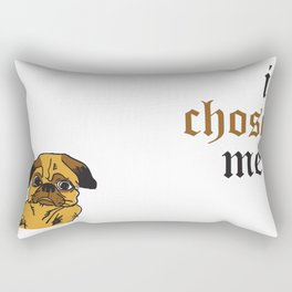 I Didn't Choose the Pug Life Rectangular Pillow