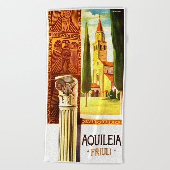 Aquileia Italy - Vintage Travel Beach Towel
