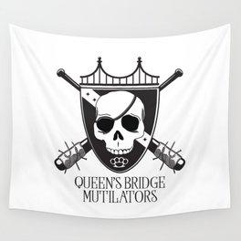 Queen's Bridge Mutilators Wall Tapestry