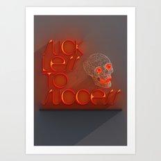 Suck less to Succes Art Print