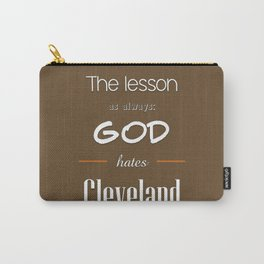 God Hates Cleveland Carry-All Pouch