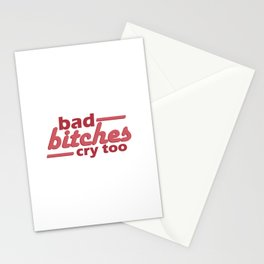 bad bitches cry too, red Stationery Cards