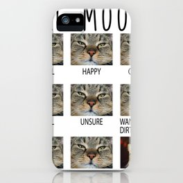 Funny Cat Moods Hilarious Kitty Emotions iPhone Case