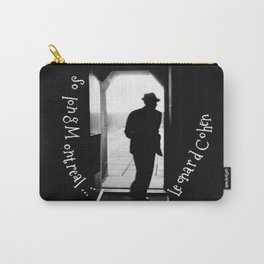 So long Montreal... Leonard Cohen Carry-All Pouch