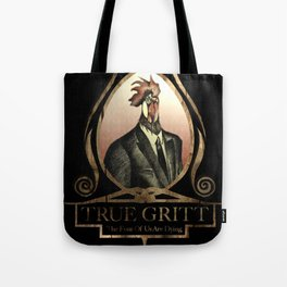True Gritt Tote Bag