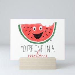 You're One In A Melon Mini Art Print