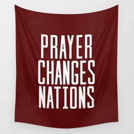 Prayer Changes Nations Wall Tapestry