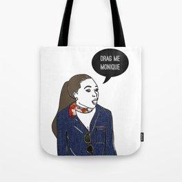 Drag Me Tote Bag