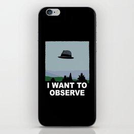 I Want to Observe iPhone Skin