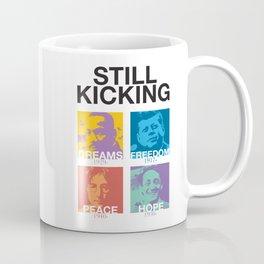 Still Kicking Coffee Mug