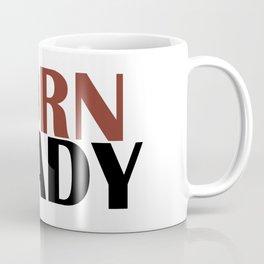 Born ready black Coffee Mug