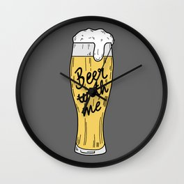 Beer with me Wall Clock