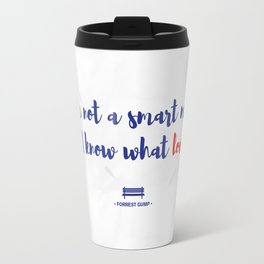 Forrest Gump knows what love is Travel Mug