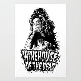 Winehouse of the dead Art Print