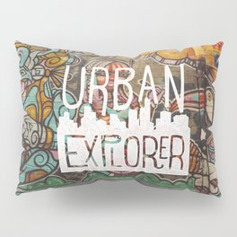 URBAN EXPLORER Pillow Sham