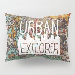 URBAN EXPLORER Pillow Sham