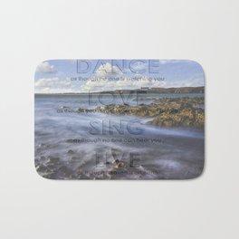 Dance Love Sing Live Bath Mat