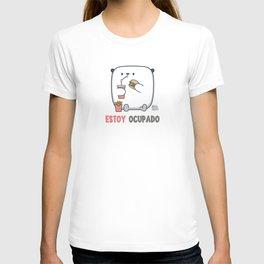 T shirt Estoy Ocupado T-shirt