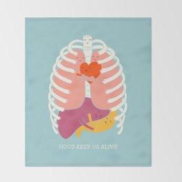 Hugs keep us alive Throw Blanket