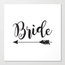 Bride Arrow Bride Tribe Groom Tribe Bridal Party Bridesmaid Groomsmen Bachelor Bachelorette Canvas Print