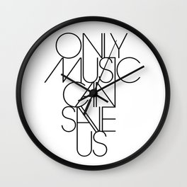 Only Music Can Save Us Wall Clock