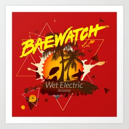 Baewatch - Wet Electric Art Print