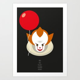 We all float down here.... Art Print
