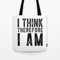 I think therefore I am - on white Tote Bag