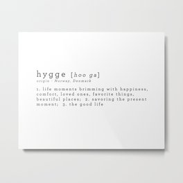THE MEANING OF HYGGE Metal Print