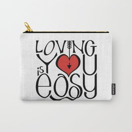 Loving You is Easy red heart Carry-All Pouch