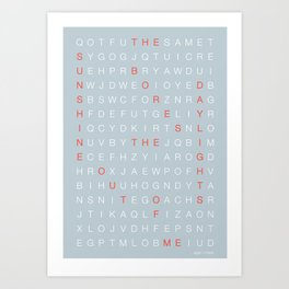 The Sunshine Bores The Daylights Out Of Me Art Print