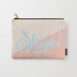 Shine! Carry-All Pouch