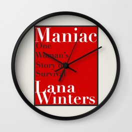 Maniac - One Woman's Story of Survival By Lana Winters (Book Rep) Wall Clock