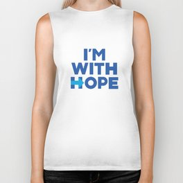 I'm With Her - I'm With Hope Biker Tank