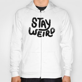 Stay Weird Vintage Hoody