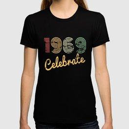 50 Jahr-alt-Geburtstags-Geschenkideen Frauen Feiern 1969 T-shirt