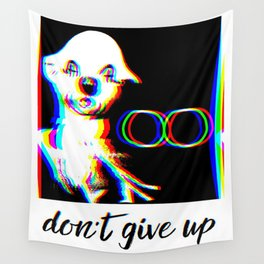 Don't Give Up Wall Tapestry