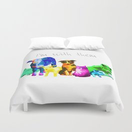 I'm With Them - Animal Rights - Vegan Duvet Cover