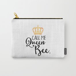 Queen Bee Funny Quote Carry-All Pouch