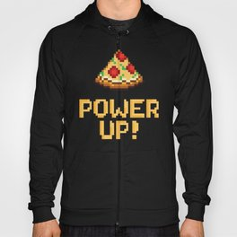 pizza power up Hoody