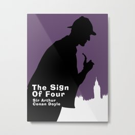 The Sign of Four -Sherlock Holmes Metal Print