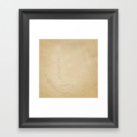 life Framed Art Print