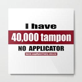 40,000 tampon Metal Print