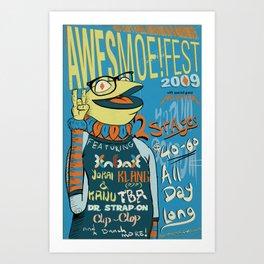 Awesmoe Fest 2009 Art Print