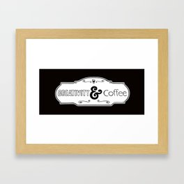 Creativity and Coffee Framed Art Print