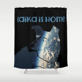 Laika is Home Shower Curtain