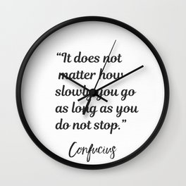 Confucius quote Wall Clock