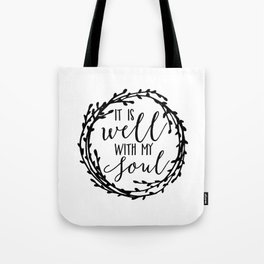 It is well with my soul wreath Tote Bag