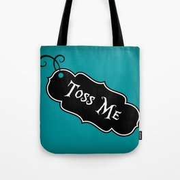 """Toss Me"" Alice in Wonderland styled Bottle Tag Design in 'Alice Blue' Tote Bag"