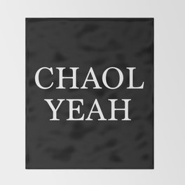 Chaol Yeah Black Throw Blanket